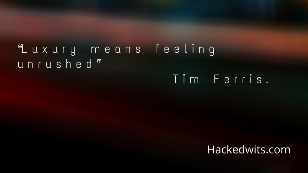 Quote by Tim Ferris