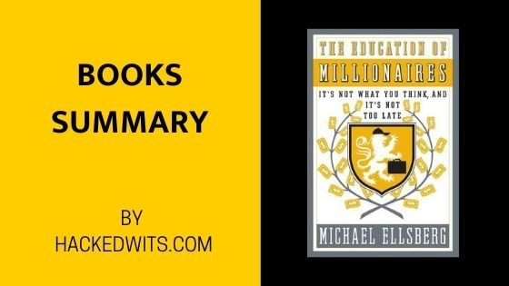 The book summary of Education of Millionaire